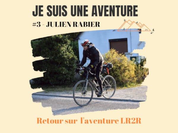 revue de presse lr2r julien rabier je suis une aventure podcast