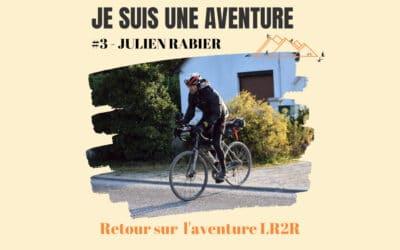 Je raconte LR2R dans le podcast «Je suis une aventure»